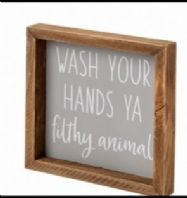 'Wash Your Hands Ya Filthy Animal Bathroom Humourous Plaque